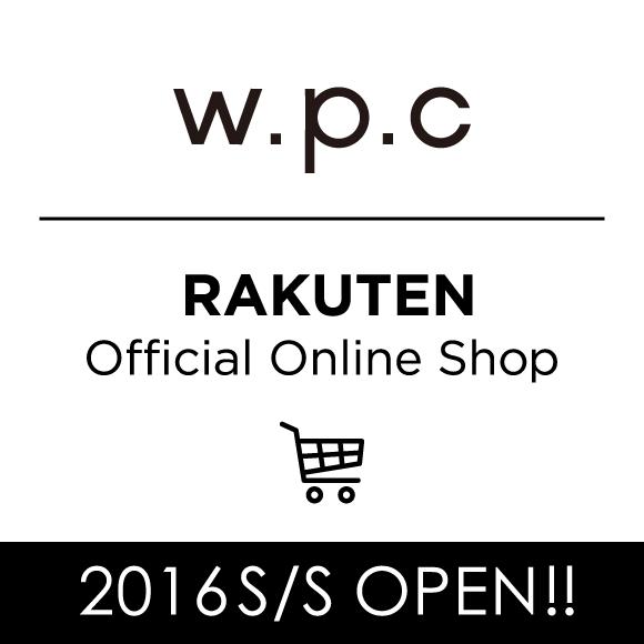 2016SS w.p.c 楽天公式通販サイトがオープンしました。